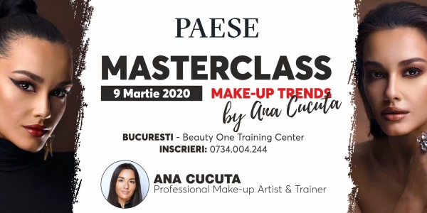 Masterclass Make-up Trends by Ana Cucuta- Bucuresti 9 martie 2020