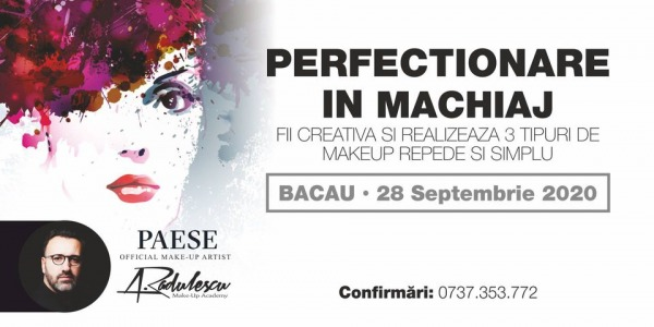 Perfectionare in machiaj 28 septembrie 2020 Bacau